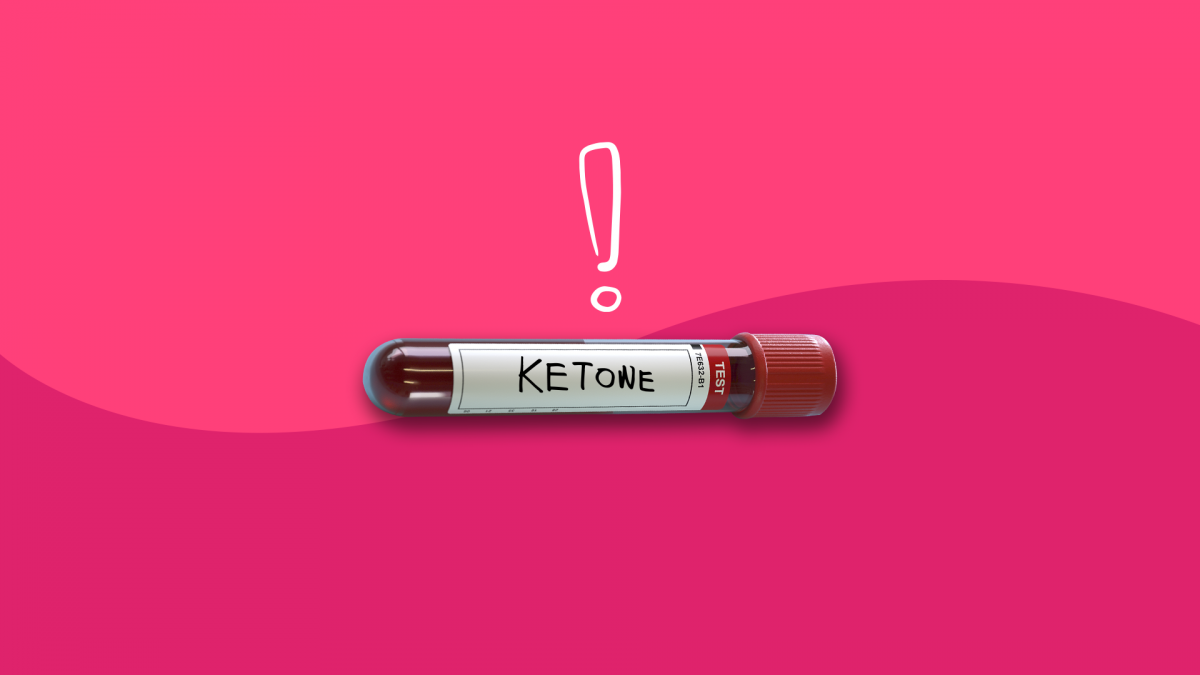 What are ketones, and why are they dangerous?