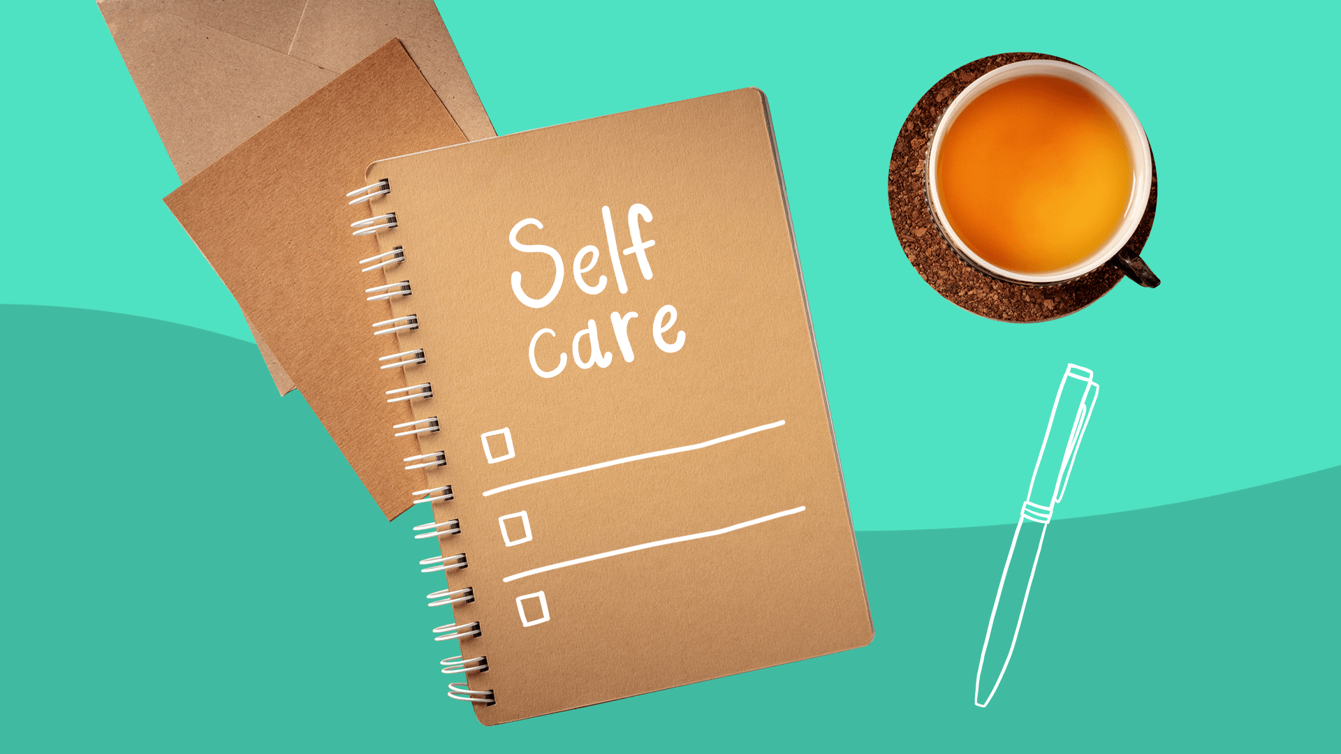 How to make (and use) a self-care checklist